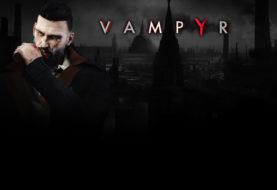 Vampyr : notre avis et nos infos !